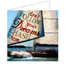 Sailing Card - Don't Follow Your Dreams