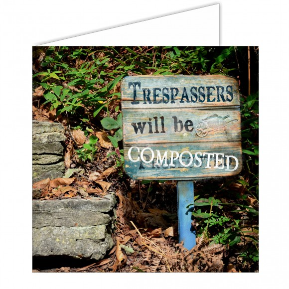 Greeting Card - Trespassers/Composted