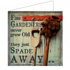 Greeting Card - Gardeners Just Spade Away