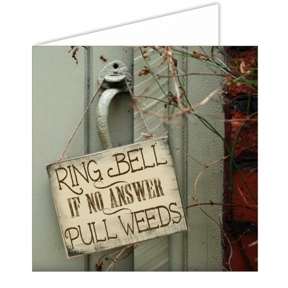 Greeting Card - Ring Bell/Pull Weeds